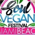 Soul Vegan Festival Miami Beach