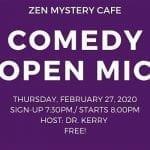 Zen Mystery Cafe Open Mic